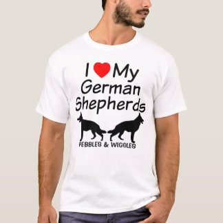 I Love My TWO German Shepherds T-Shirt