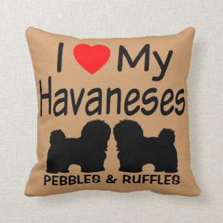 I Love My TWO Havanese Dogs Throw Pillow