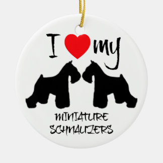 I Love My Two Miniature Schnauzer Dogs Ceramic Ornament