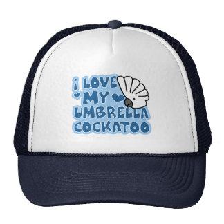 I Love My Umbrella Cockatoo Hat
