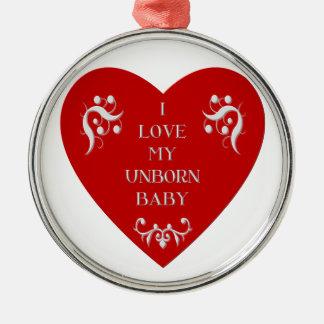 I love my unborn baby metal ornament