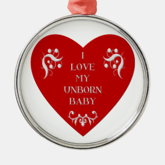 I love my unborn baby round metal christmas ornament