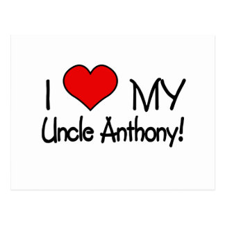 I Love My Uncle Anthony Post Card