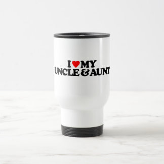 I LOVE MY UNCLE & AUNT 15 OZ STAINLESS STEEL TRAVEL MUG