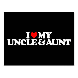 I LOVE MY UNCLE & AUNT POSTCARD