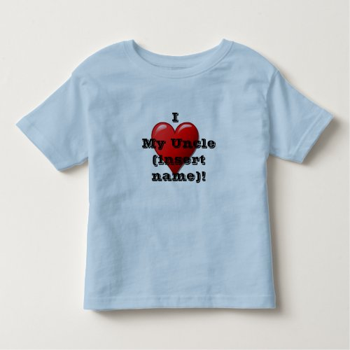 I Love My Uncle name Childs Heart T Shirt