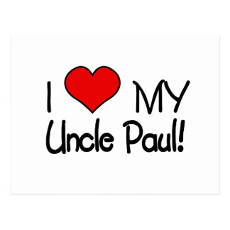 I Love My Uncle Paul Postcard