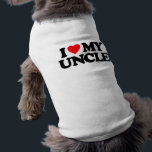 "I LOVE MY UNCLE T-Shirt<br><div class=""desc"">I LOVE MY UNCLE</div>"