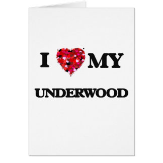 I Love MY Underwood Greeting Card