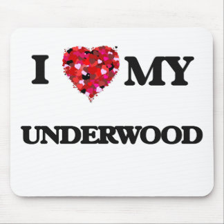 I Love MY Underwood Mouse Pad