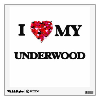 I Love MY Underwood Room Decal