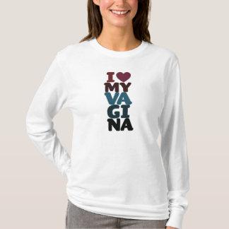 I Love my vagina T-Shirt