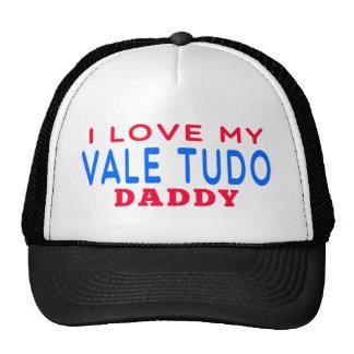 I Love My Vale Tudo Daddy Trucker Hats