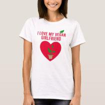 I love My Vegan Girl Friend Gift T-shirt