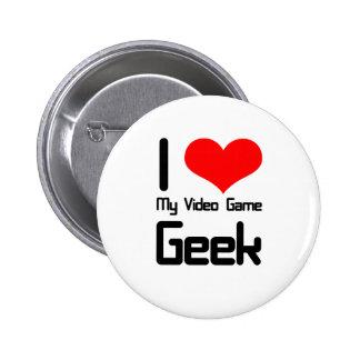 I love my video game geek pinback button