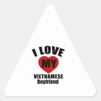 I LOVE MY VIETNAMESE BOYFRIEND TRIANGLE STICKER