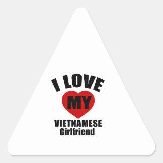I LOVE MY VIETNAMESE GIRLFRIEND TRIANGLE STICKER