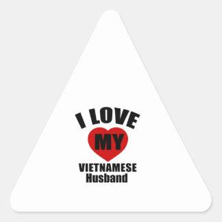 I LOVE MY VIETNAMESE HUSBAND TRIANGLE STICKER