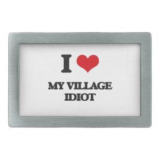 I Love My Village Idiot Rectangular Belt Buckle