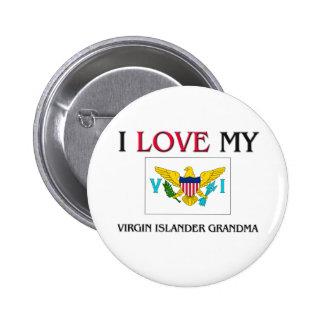 I Love My Virgin Islander Grandma Button