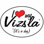 I Love My Vizsla (It's a Dog) Photo Cut Outs