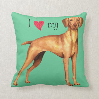I Love my Vizsla Pillows