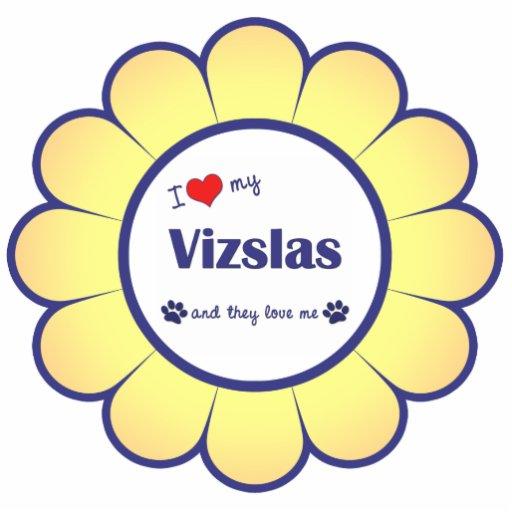 I Love My Vizslas (Multiple Dogs) Acrylic Cut Out