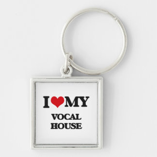 I Love My VOCAL HOUSE Silver-Colored Square Keychain