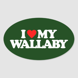 I LOVE MY WALLABY OVAL STICKER