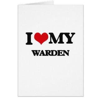 I love my Warden Greeting Card