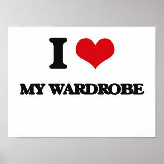 I love My Wardrobe Posters