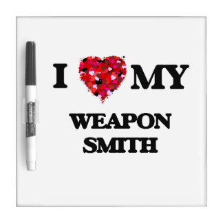 I love my Weapon Smith Dry Erase Board