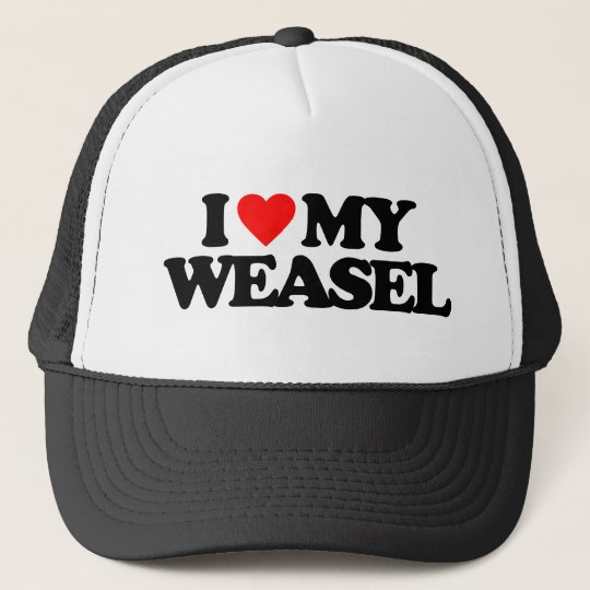 I LOVE MY WEASEL TRUCKER HAT