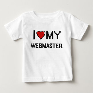 I love my Webmaster Infant T-shirt