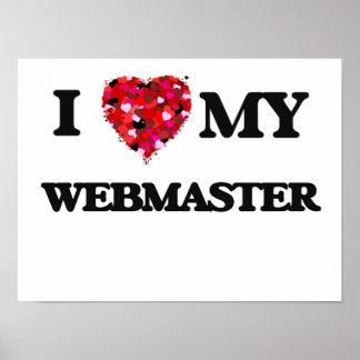 I love my Webmaster Poster