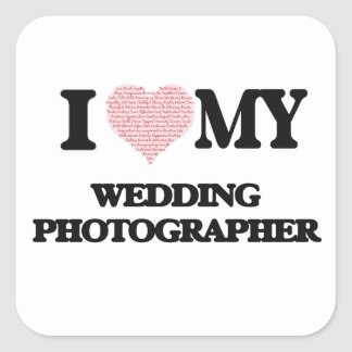 I love my Wedding Photographer (Heart Made from Wo Square Sticker