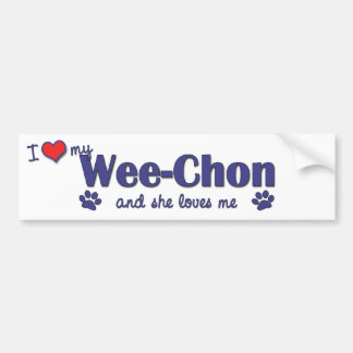 I Love My Wee-Chon (Female Dog) Bumper Sticker