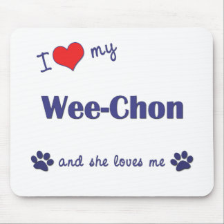 I Love My Wee-Chon (Female Dog) Mouse Pad
