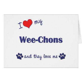 I Love My Wee-Chons (Multiple Dogs) Card