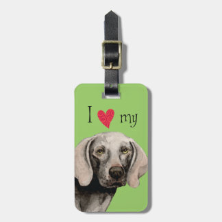 I Love my Weimaraner Bag Tag