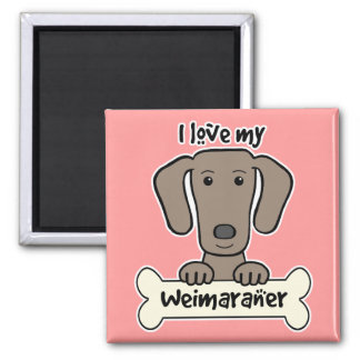 I Love My Weimaraner Refrigerator Magnet