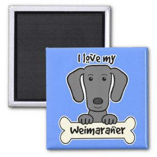 I Love My Weimaraner Magnet
