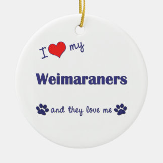 I Love My Weimaraners (Multiple Dogs) Ornament