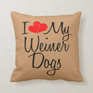 I Love My Weiner Dogs Throw Pillow