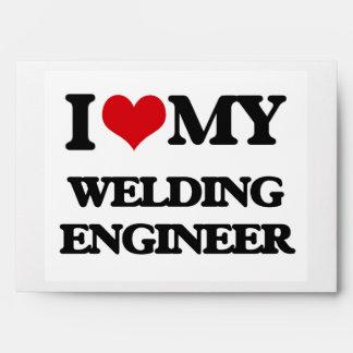 I love my Welding Engineer Envelopes