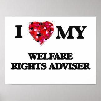 I love my Welfare Rights Adviser Poster