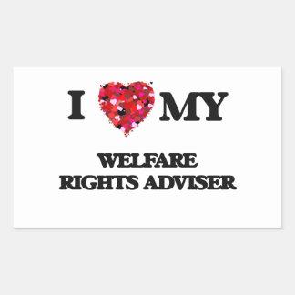 I love my Welfare Rights Adviser Rectangular Sticker