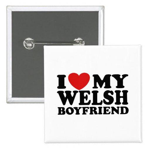 I Love My Welsh Boyfriend Pinback Buttons