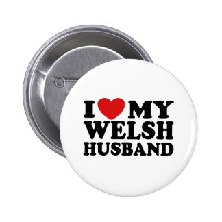 I Love My Welsh Husband 2 Inch Round Button