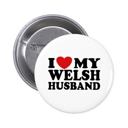 I Love My Welsh Husband Pins